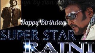 Happy Birthday Superstar Rajnikanth