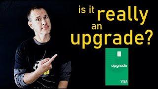 NEW CREDIT CARD: Upgrade Card Review (Visa)