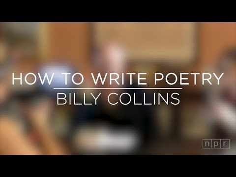 Billy Collins On How To Write Poetry