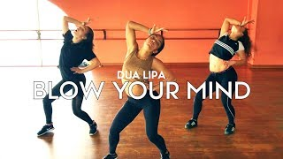 Dua Lipa - Blow Your Mind feat Maddie Jade & Charlize | Brian Friedman Choreography