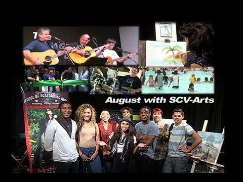 August in Santa Clarita with SCV-Arts & Entertainment