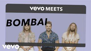 Bombai - Vevo Meets: Bombai