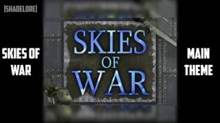 Skies of War - Main Menu Theme [Extended]