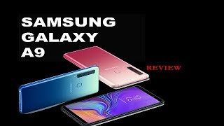 Samsung Galaxy A9 Review | World First Mobile With Four Cameras | galaxy A9 review