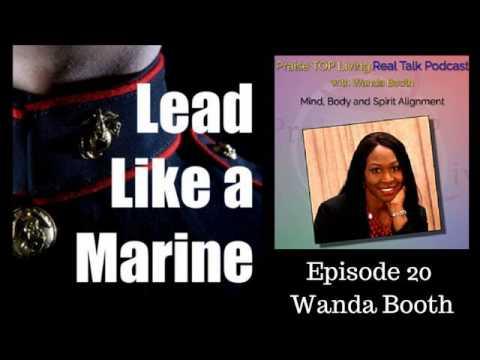 LLM 020: Wanda Booth, US Army Major, Logistics, Entrepreneur, Life Coach, Podcaster