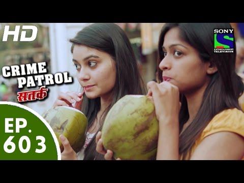 Crime Patrol - क्राइम पेट्रोल सतर्क - Ghaat - Episode 603 - 21st November, 2015