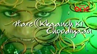 Hare Kkanch Ki Choodiyan Title Song Sahara One