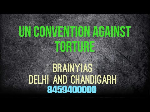 United nations convention against torture and India.