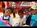 Igualdad de derechos sin discriminación / Por una sonrisa feliz