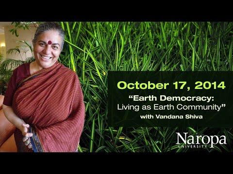"""""""Earth Democracy"""" with Vandana Shiva, PhD"""