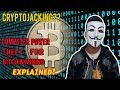 Cryptojacking? - Mining Cryptocurrency - Bitcoin, Monero Mining in Browser | Explained!