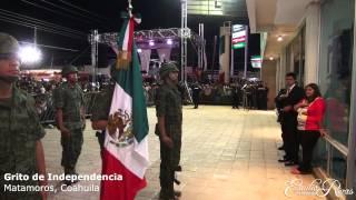 GRITO DE INDEPENDENCIA EN MATAMOROS, COAHUILA 2014