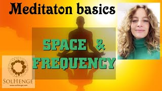 Guided meditation. Space & Frequency basics / Beginners meditation. Plus Orbs again in the video
