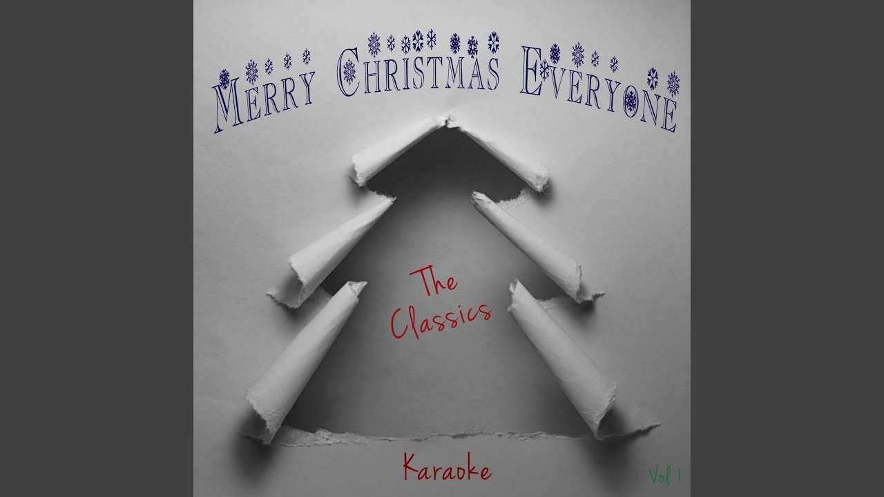 Have Yourself a Merry Little Christmas (Karaoke Version) (Originally Performed By Phil Spector ...