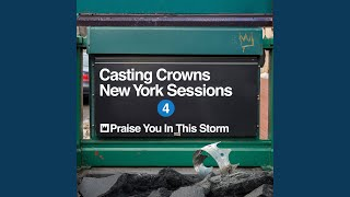 Play Praise You in This Storm (New York Sessions)