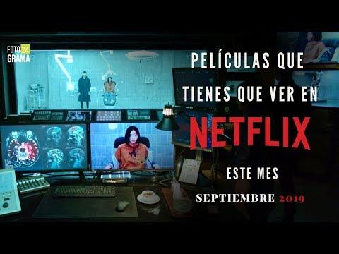 Películas En NETFLIX Que Tienes Que Ver (Recomendaciones Septiembre 2019) | Fotograma 24