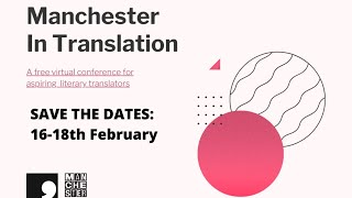 Manchester in Translation - Panel: Surviving and thriving as a literary translator