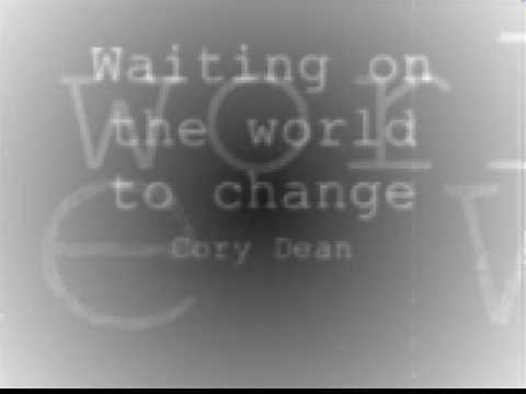 Waiting On The World To Change - Cory Dean ( Studi...