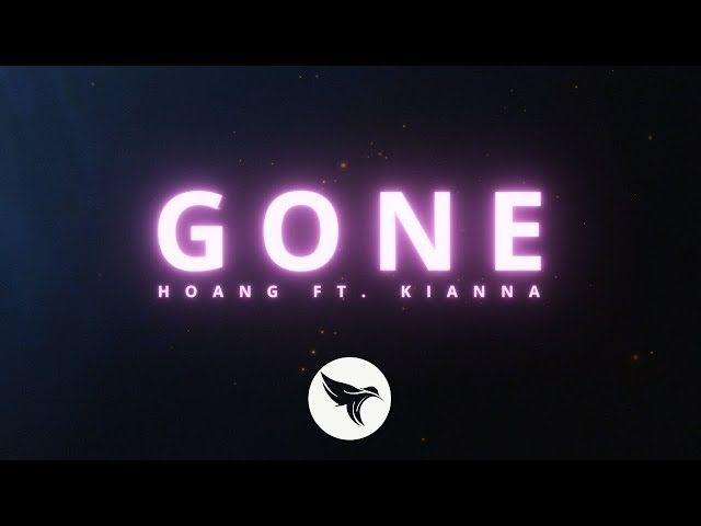 Hoang - Gone (Official Lyric Video) ft. Kianna
