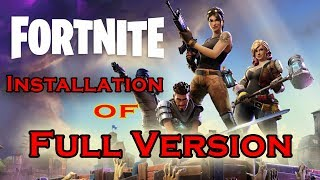 Fortnite FULL Installation + CRACK