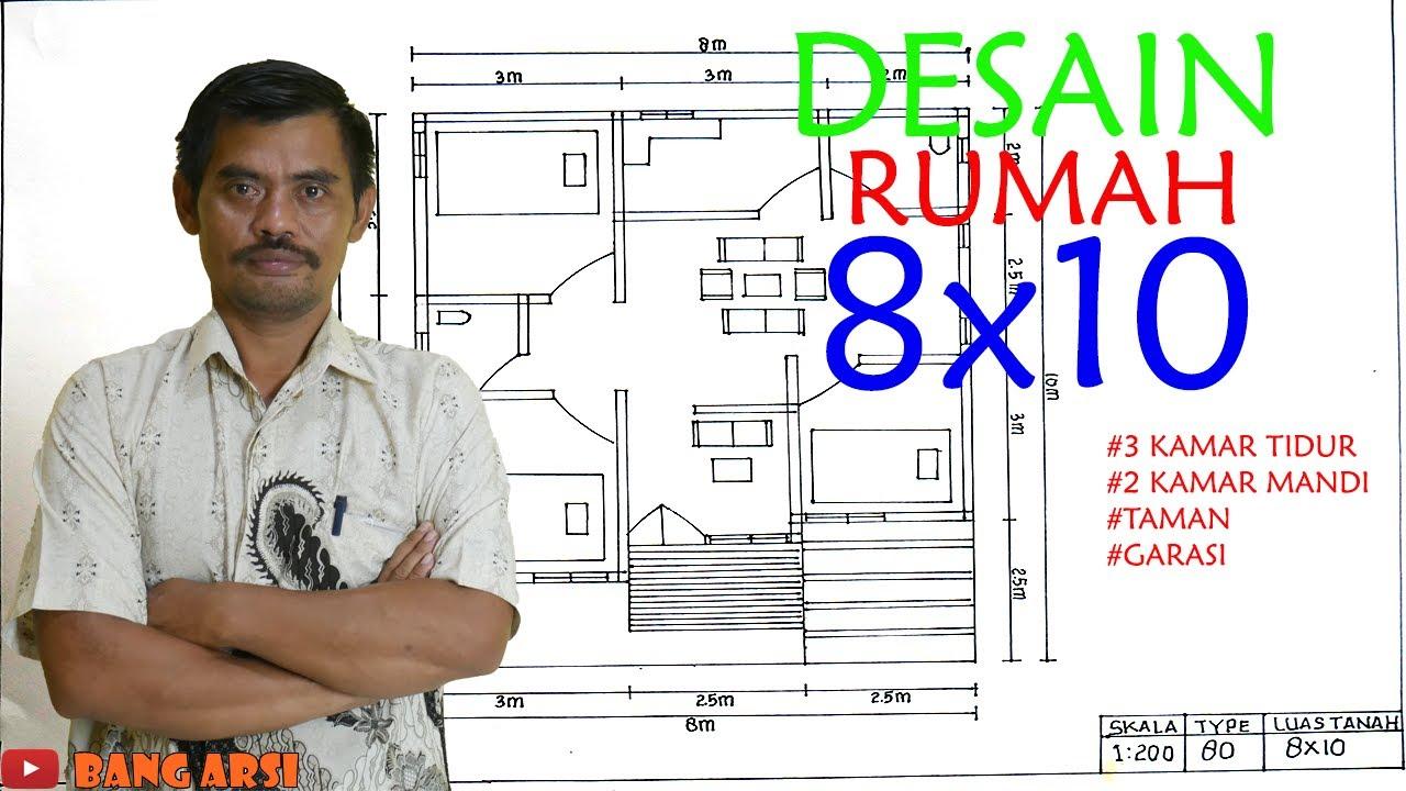 Desain Rumah Minimalis 8x10 Dengan 3 Kamar Tidur Dan 2 Kamar Mandi Desain Rumah Youtube