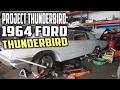 Project Thunderbird: My 1964 Ford Thunderbird