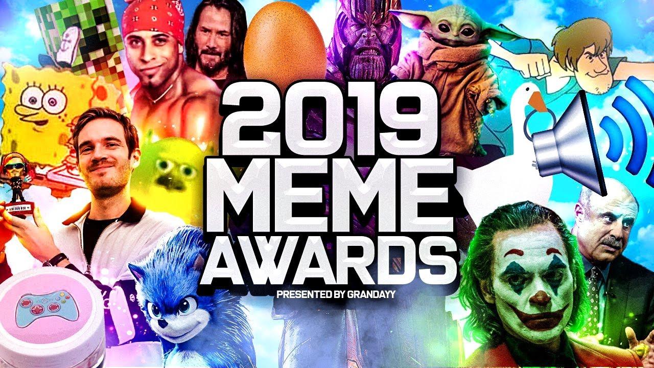Grandayy S Meme Awards 2019 Youtube