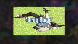 04. Ma7h - Drug Blood