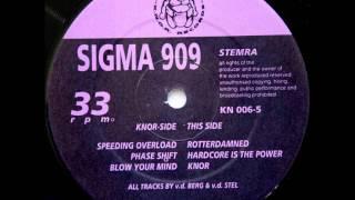 Sigma 909 - Rotterdamned