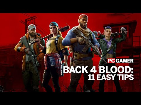 Back 4 Blood: 11 tips to help you survive