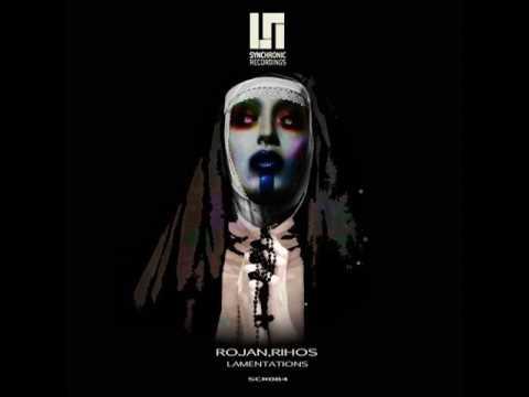 Rojan, Rihos - Lamentations (Original Mix)