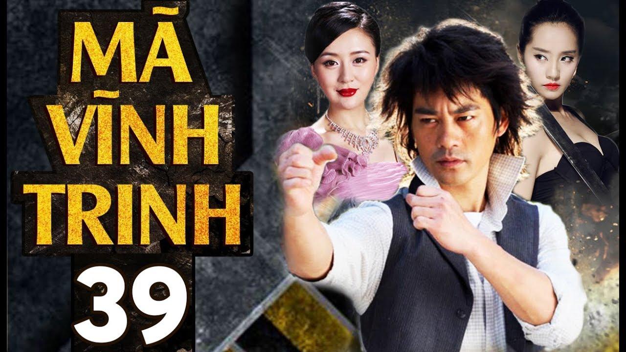 Phim Hay | Tân Mã Vĩnh Trinh – Tập 39 | Full HD | PhimTV
