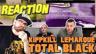TOTAL BLACK - KIPPKILL & LEMARQUE | RAP REACTION |  ARCADE BOYZ 2017