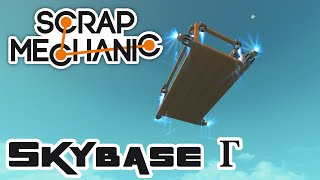 Skybase Gamma, Part 1 - Let's Play Scrap Mechanic Multiplayer - Gameplay Part 146