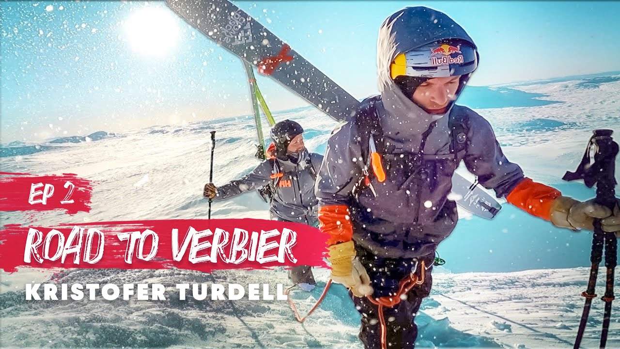 Chasing Bec des Rosses Episode 2 | Kristofer Turdell's Road to Verbier