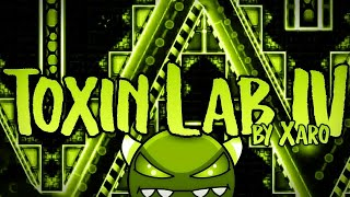 (Epic) Toxin Lab IV by Xaro (Easy/Medium Demon) Geometry Dash[2.11]