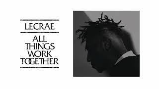 Lecrae All Things Work Together FULL ALBUM