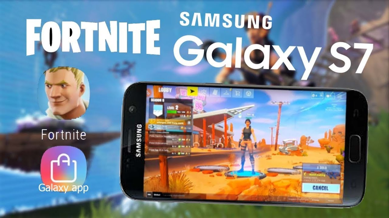 Fortnite Is Available On Most Samsung Galaxy Devices: Samsung Galaxy S7 : Fortnite Mobile [android]