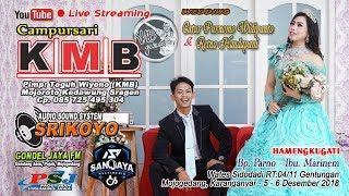 Live #KMB_MUSIC #SANJAYA_MULTIMEDIA #SRIKOYO_SOUND #Live Wstes, Gentungan, 05 Desember 2018