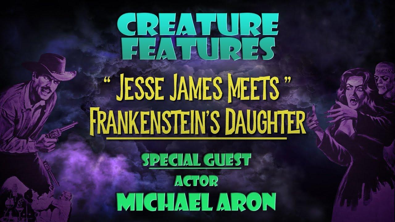 Download Michael Aron & Jesse James Meets Frankenstein's Daughter