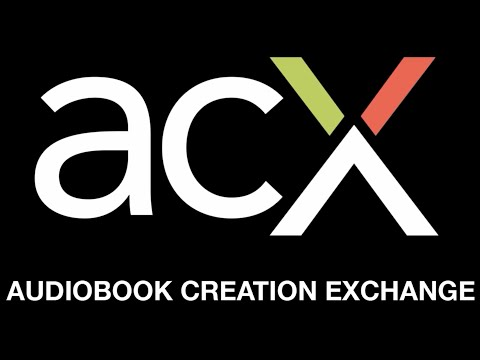 ACX: Where Professionals Connect to Create Audiobooks
