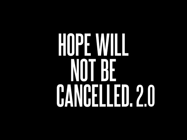 Berean Home Fellowship: Hope Will Not Cancelled 2.0: A Message of Hope During COVID-19