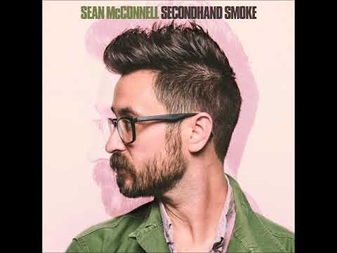 SECONDHAND SMOKE By Sean McConnell Mp3