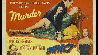 Watch Movies Free : Impact (1949) Starring Brian Donlevy and Ella Raines