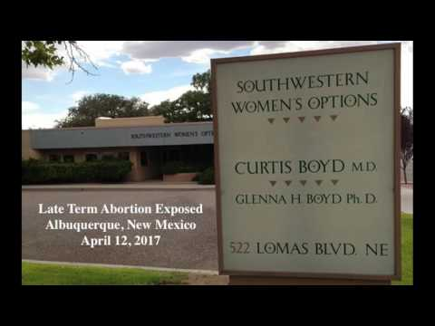 Exposed 33 Week Late Term Abortion In New Mexico