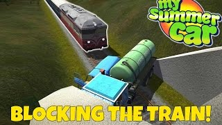 TRYING TO STOP THE TRAIN + VAN EXPLOSION! - My Summer Car Update Gameplay - EP 25