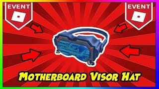ROBLOX: HOW TO GET MOTHERBOARD VISOR HAT!   ROBLOX CREATOR CHALLENGE 2018 HOW TO GET ALL THE HATS