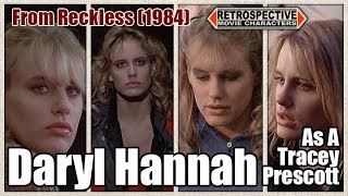 Daryl Hannah As A Tracey Prescott From Reckless (1984)