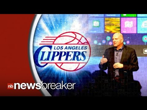 Steve Ballmer Officially Buys LA Clippers for $2 Billion