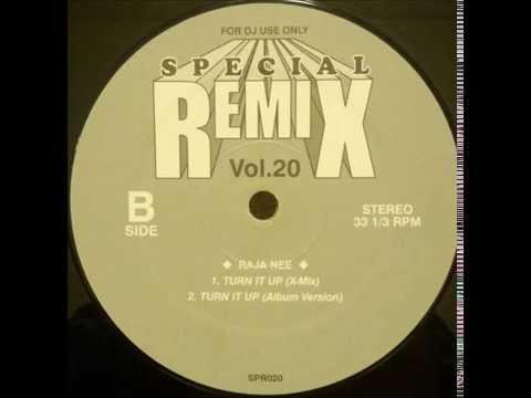 RAJA NEE - TURN IT UP (X-Mix)